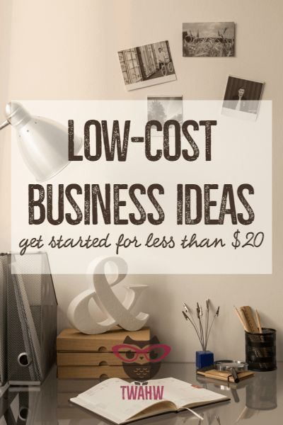 Awesome home business ideas you can start for $20 or less