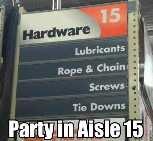 Funny stuff in the hardware store!