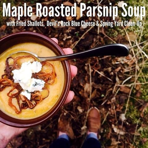"""Maple roasted parsnip soup with fried shallots, Devil's Rock Blue Cheese & Spring yard clean-up. Coming up on the blog later this week. #CDNcheese #simplepleasures"" - Lia Rinaldo"