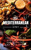 Mediterranean Diet: 150 Recipes to Lose Weight, Get Healthy and Feel Great (Mediterranean Diet, Mediterranean Diet For Beginners, Mediterranean Diet Cookbook, Mediterranean Diet Recipes) - https://www.trolleytrends.com/?p=432062