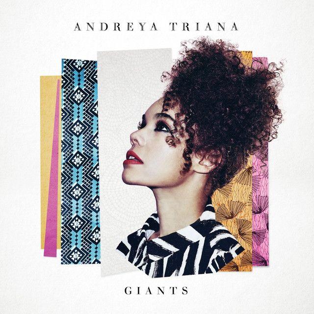 Giants, an album by Andreya Triana on Spotify