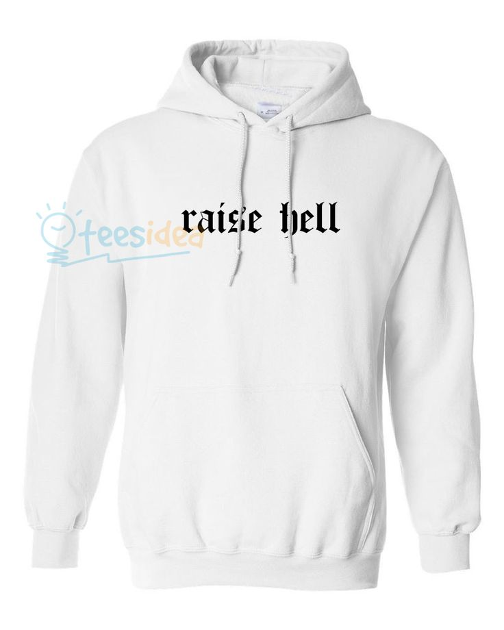 Raise Hell Unisex Adult Hoodie - Get 10% Off!!! - Use Coupon Code 'TEES10'