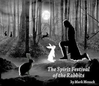 Rabbit Ramblings: Rainbow Bridge * Rabbit Rescue Poem * Easter Bunny Poems * A Tribute to Rescuers: One Final Rescue * The Star Thrower * A Halloween Bunny Tale