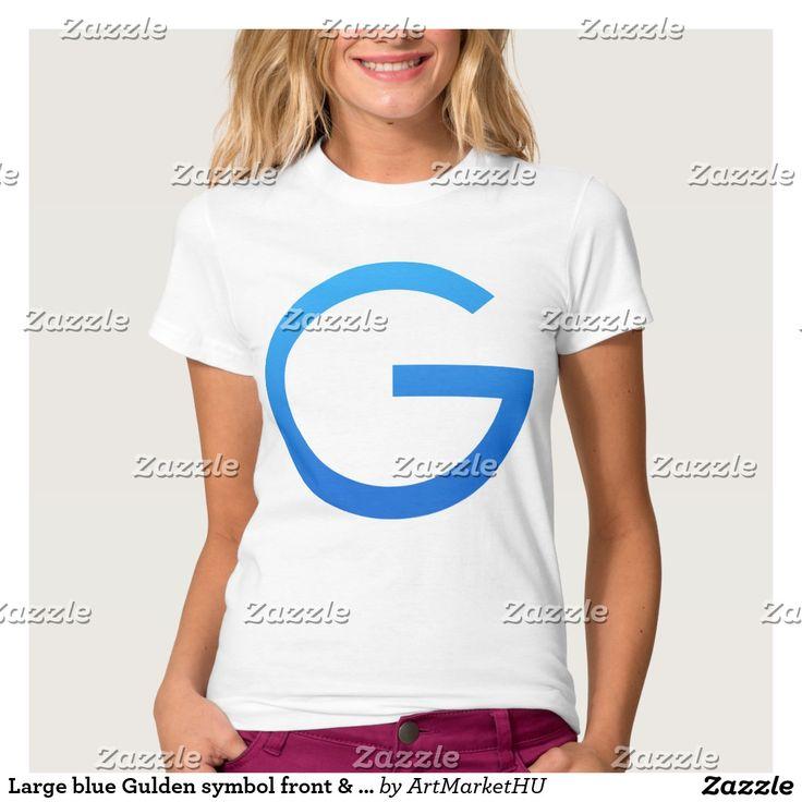 Large blue crypto Gulden symbol on front & 1 Gulden coin back T-shirt.