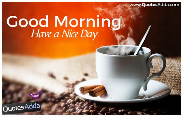 Good Morning Greetings and Inspiring Quotes in English Language | Quotes Adda.com | Telugu Quotes | Tamil Quotes | Hindi Quotes | English