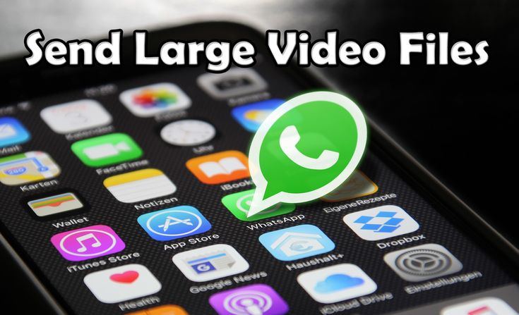 How to send large video on whatsapp without losing quality