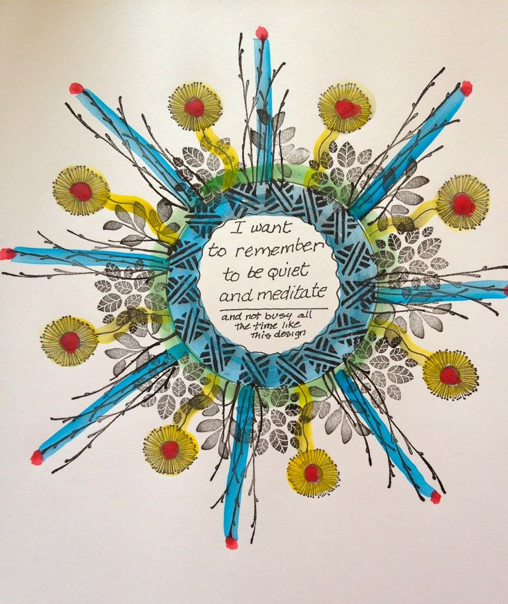 make an emotional statement then create a mandala around it drawing and using stamps. From Cynthia Emerlye  's blog