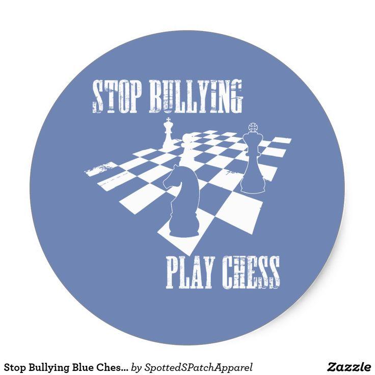 Stop Bullying Blue Chess Sticker
