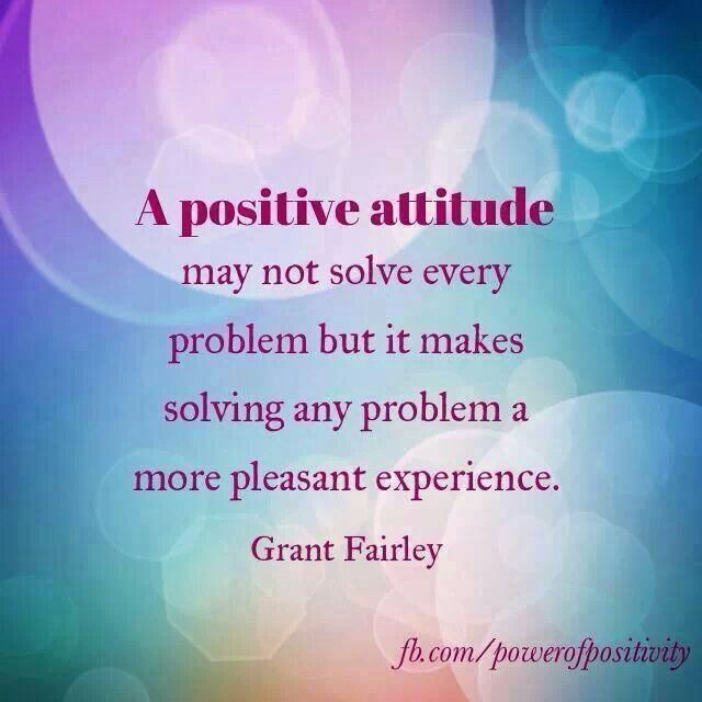 Positive Attitude Quotes: Positive Attitude