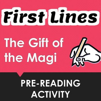 """This pre-reading activity for """"The Gift of the Magi"""" by O. Henry asks students to make predictions about the text based upon the story's opening lines.  Very useful for getting students engaged very early in the story and to help them begin a close reading of the text.Can be used by students individually, in pairs, small groups, or the whole class together.Comes with tips for the teacher on the best ways to use this pre-reading effectively both at the beginning of the story and…"""