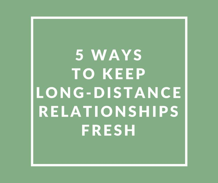 how to keep long distance relationship interesting