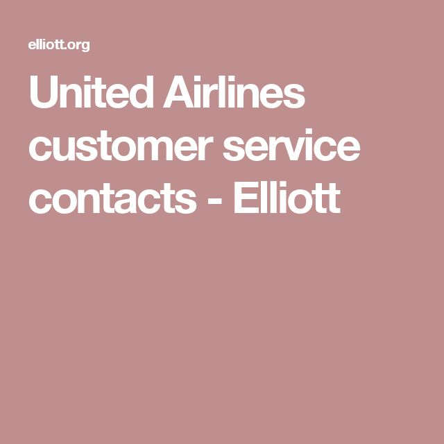 United Airlines customer service contacts - Elliott