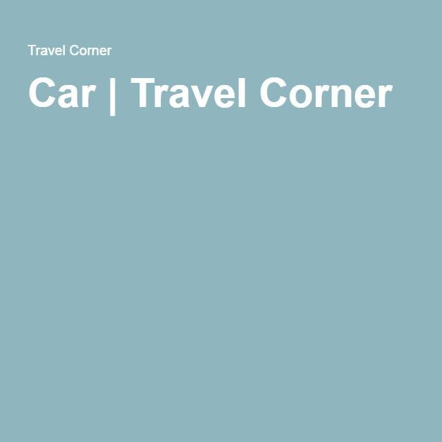 Car   Travel Corner