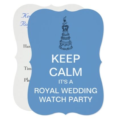 KEEP CALM Royal Wedding Watch Party Invite (Blue) - personalize gift idea special custom diy or cyo