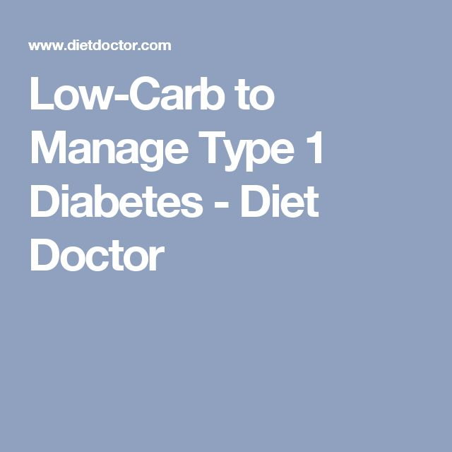 Low-Carb to Manage Type 1 Diabetes - Diet Doctor