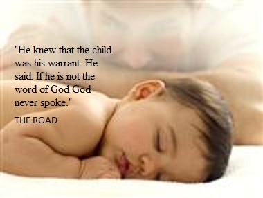 He knew that the child was his warrant. He said: If he is not the word of God, God never spoke.