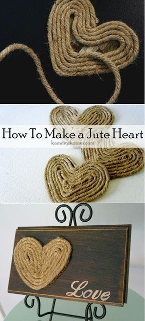 Kammy's Korner: how to make a jute rope heart tutorial for shabby chic signs or other rustic decor