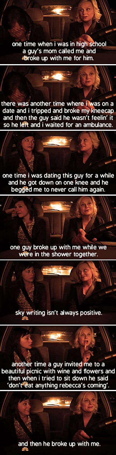 Leslie Knope's Breakups…unfortunately this hits way too close to home...