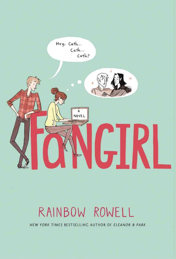 Fangirl by Rainbow Rowell  This was a pretty great book. Made me remember college and the uncertainty involved. Looking forward to reading her other books.