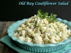 Old Bay Cauliflower Salad - great alternative for potato salad.