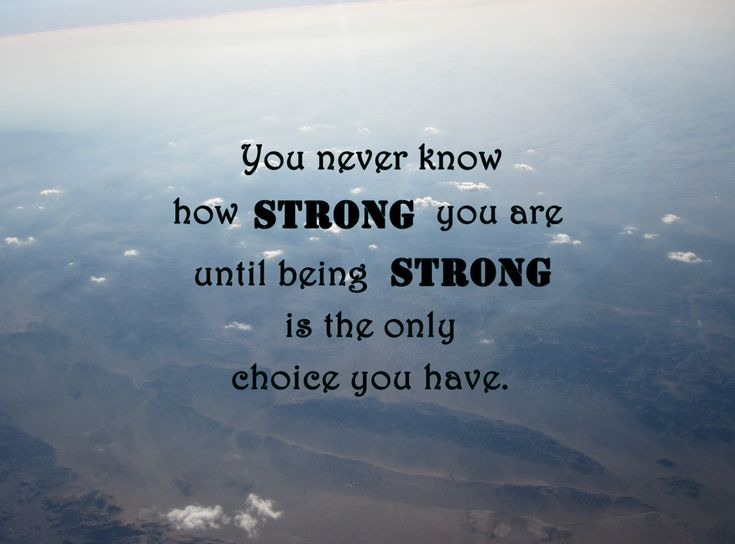 quotes: Be Strong Quot...