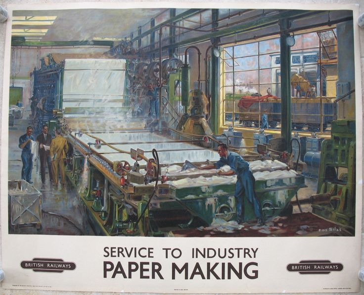 Service to Industry - Paper Making, by Ellis Silas. A detailed view of the interior of a paper mill, showing how huge sheets of white paper come magically out of what looks like a large steamy bath. Through the window, open wagons are being loaded or unloaded and a green steam locomotive is visible behind them. Original Vintage Railway Poster available on originalrailwayposters.co.uk