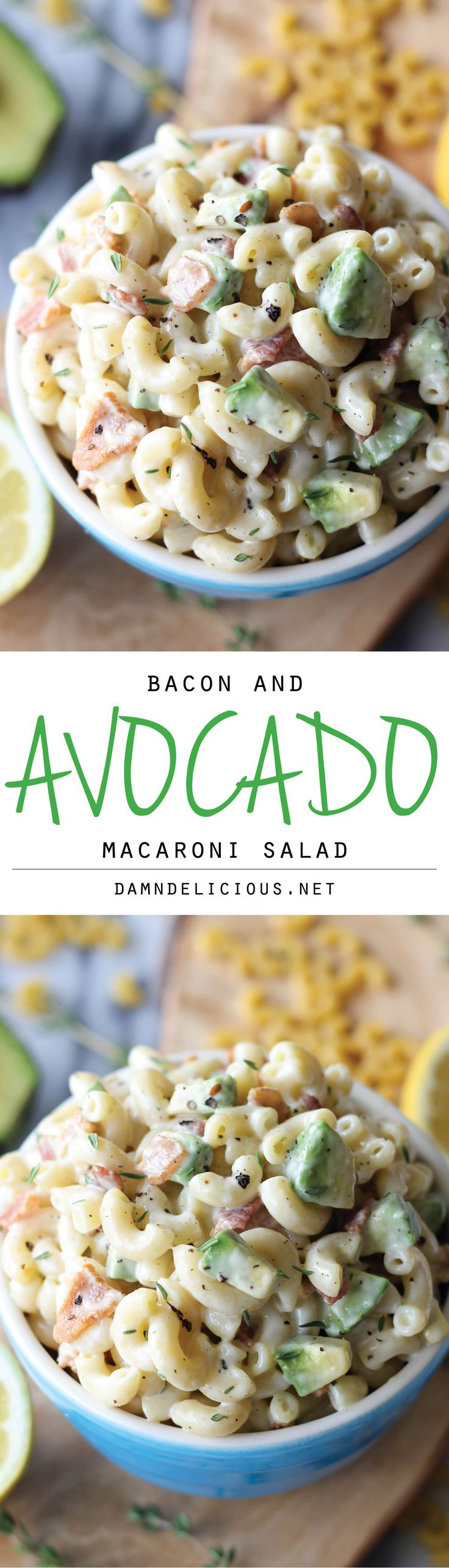 Bacon and Avocado Macaroni Salad - Loaded with fresh avocado and applewood smoked baconl tossed in a lemon-thyme dressing!