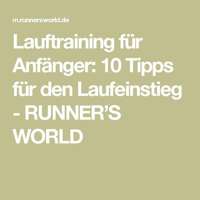 Lauftraining für Anfänger: 10 Tipps für den Laufeinstieg - RUNNER'S WORLD