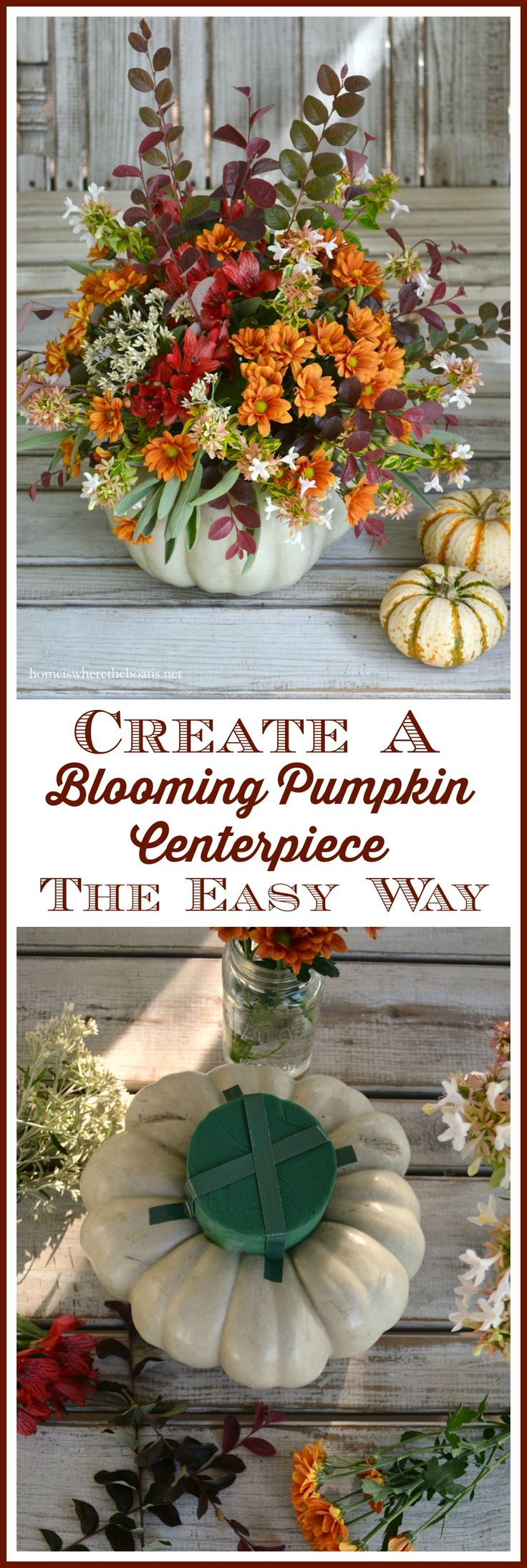 Create a Pumpkin Floral Centerpiece the easy way, no carving required! | homeiswheretheboatis.net #pumpkinvase #Thanksgiving