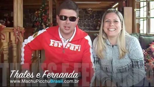 Thales e Fernanda - Depoimento Machu Picchu Brasil