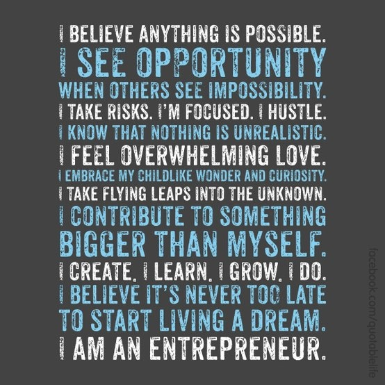 am an Entrepreneur   I Am An Entrepreneur Quotes