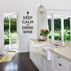 Keep Calm and Drink Wine Quote