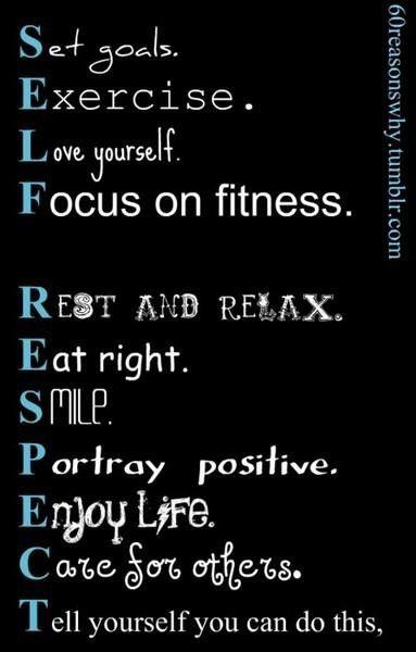 Self respect, living well