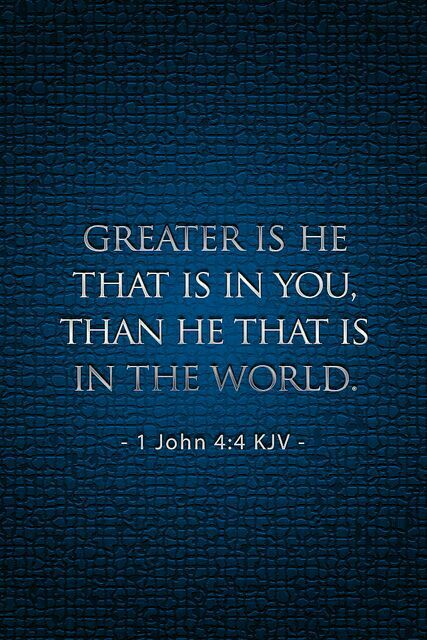"""""""You, Dear Children, Are From God And Have Overcome Them, Because The One Who Is In You Is Greater Than The One Who Is In The World."""" (NIV) ~1 John 4:4~ #AMEN"""