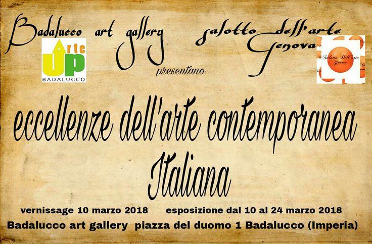 Eccellenze dell'arte contemporanea italiana.   20 artisti, 15 pittori 5 scultori tra i migliori in Italia in esposizione presso la Badalucco art gallery,  cento organizzato dal salotto dell'arte di Genova e da UP ARTE BADALUCCO