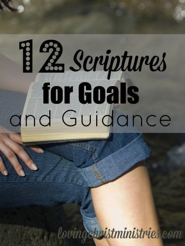 12 Scriptures for Goals and Guidance - Part of a huge collaboration of over 40 bloggers who share their tips, tricks, and ideas to make 2015 the best year ever! bible studies bible study plans