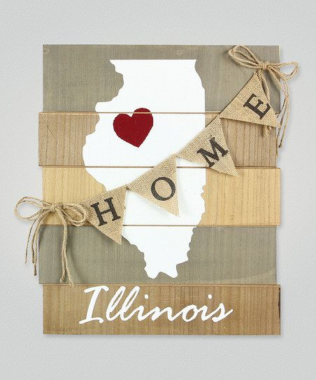 Illinois Home Banner Wall Sign | zulily