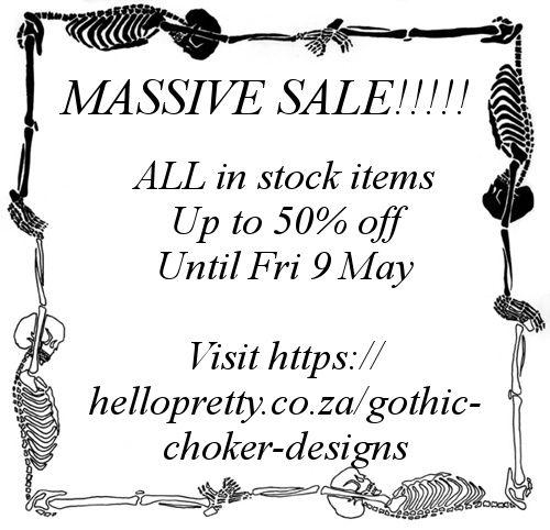LAST DAY OF SALE!!! https://hellopretty.co.za/gothic-choker-designs