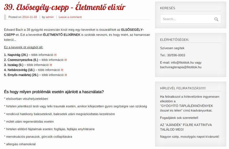 39. Elsősegély-csepp http://www.fitotitok.hu/bach-viragterapia/a-viragesszenciak/39-elsosegelycsepp-eletmento-gyogyir