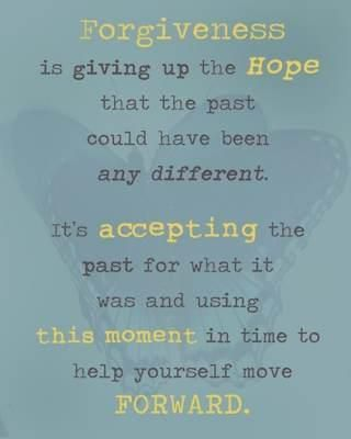 giving up the hope that the past could have been different.