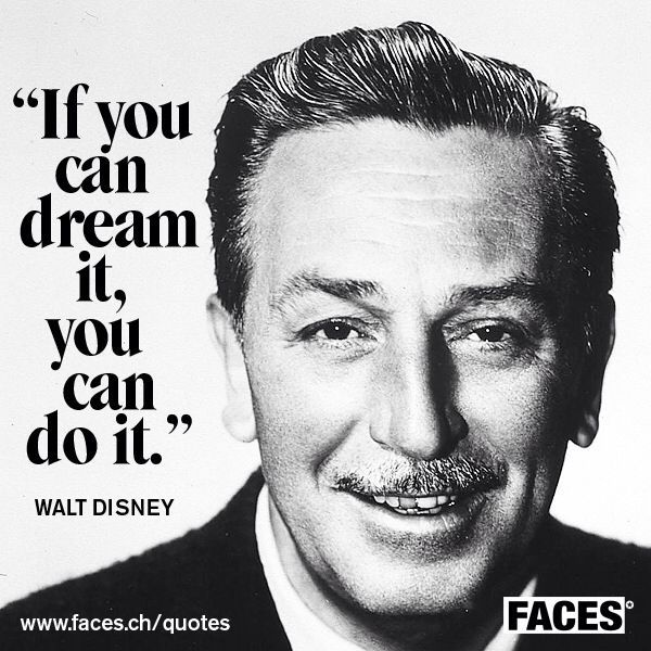 Walt Disney - quote