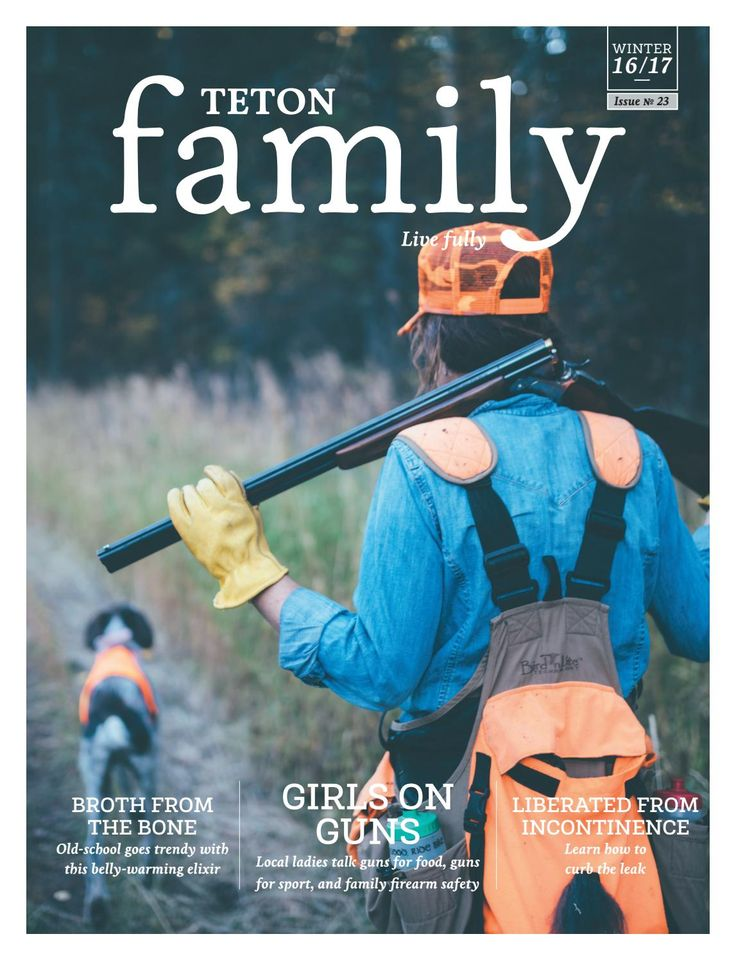 Can't get your hands on a @tetonfamilymag?Flip through the e-version instead for your #postholiday pleasure. #tetonfamily  #bonebroth #gunsafety #mountainliving