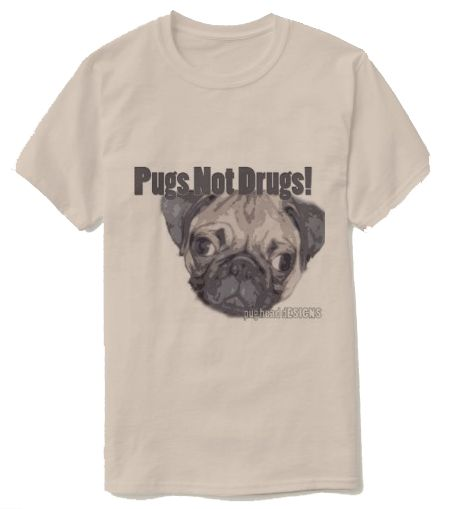 Pugs Not Drugs Zazzle Pug Head Designs