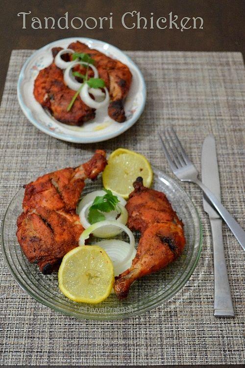 Divya's culinary journey: Tandoori Chicken Recipe | Tandoori Murgh- In Oven | Restaurant style Tandoori Chicken | Easy Oven baked Tandoori C...