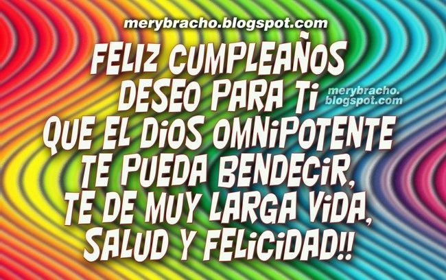 Feliz Cumpleaños Dios te Pueda Bendecir. Postales, imágenes cristianas para felicitar amigo, amiga, hijo, hija, hermano, por su feliz día de cumpleaños. Felicitaciones cristianas con mensajes lindos cortos, dedicatoria. Felicitar con canción de cumpleaños.