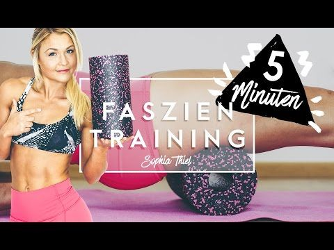5 Minuten FASZIEN Training | Cellulite bekämpfen | BLACKROLL | Sophia Thiel - YouTube