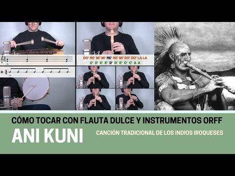 """Cómo tocar """"Ani Kuni"""" con flauta dulce y instrumentos Orff (Divertida y Facilísima) - YouTube"""