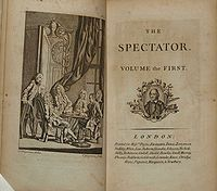 """The Spectator (1711) - The Spectator will aim """"to enliven morality with wit, and to temper wit with morality"""". He hopes it will be said he has """"brought philosophy out of closets and libraries, schools, and colleges, to dwell in clubs and assemblies, at tea-tables and coffee–houses"""". Wikipedia, the free encyclopedia"""