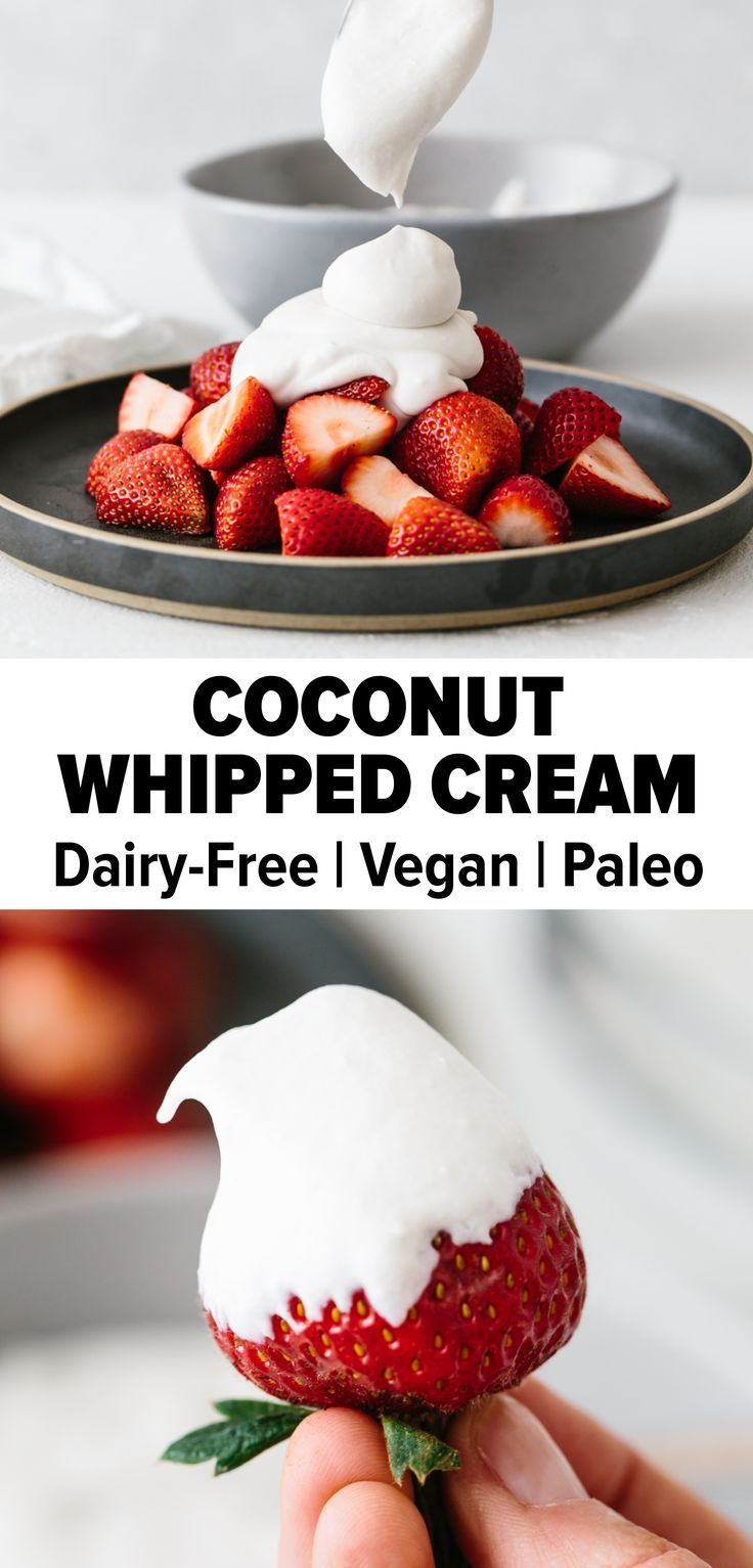 Coconut whipped cream is a delicious dairyfree and vegan