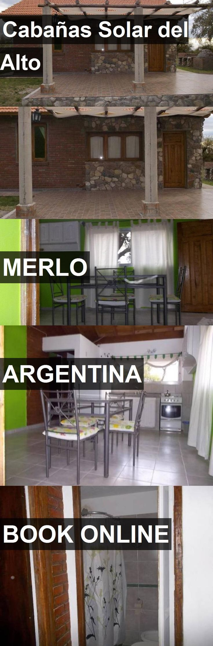 Hotel Cabañas Solar del Alto in Merlo, Argentina. For more information, photos, reviews and best prices please follow the link. #Argentina #Merlo #travel #vacation #hotel
